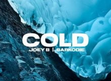 Joey B – Cold ft. Sarkodie mp3 download free