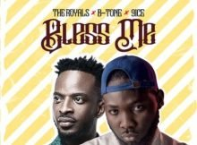 The Royals – Bless Me ft. 9ice & B-tone mp3 download free