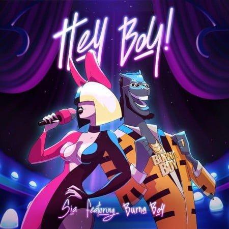 Sia – Hey Boy (Remix) ft. Burna Boy mp3 download free 2021