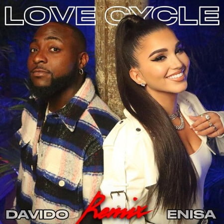 Enisa – Love Cycle (Remix) ft. Davido mp3 download free