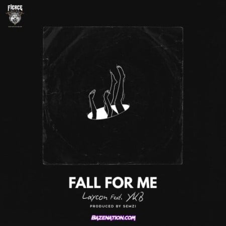 Laycon – Fall For Me ft. YKB mp3 download free