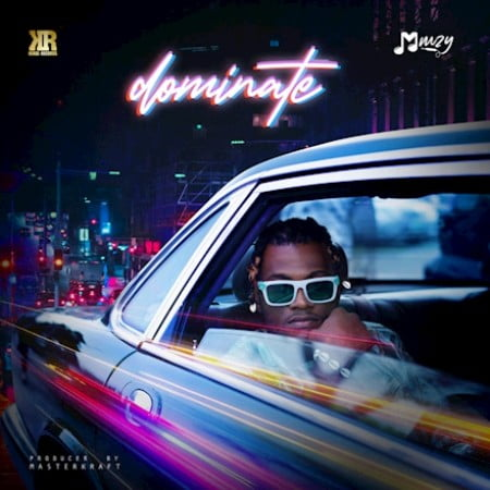 Mmzy – Dominate mp3 download free