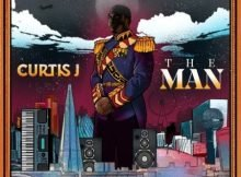 Curtis J - The Man mp3 download free lyrics mp4 official music video