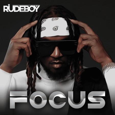 Rudeboy – Focus mp3 download free lyrics