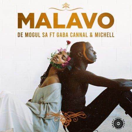 De Mogul SA - MaLavo ft. Gaba Cannal & Michell mp3 download free lyrics