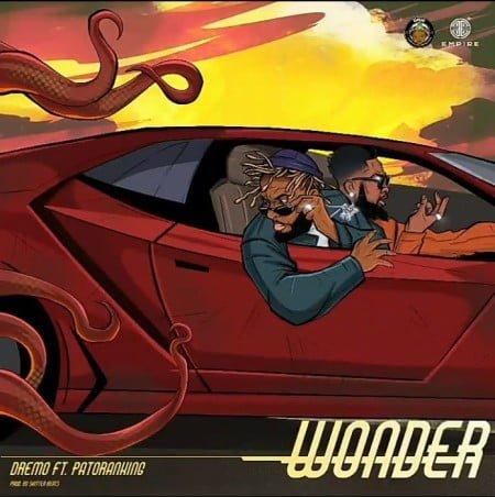 Dremo – Wonder ft. Patoranking mp3 download free lyrics