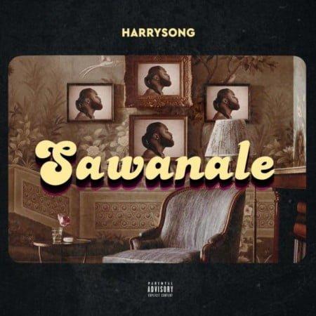 Harrysong – Sawanale mp3 download free lyrics