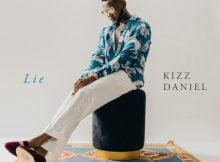 Kizz Daniel – Lie mp3 download free lyrics