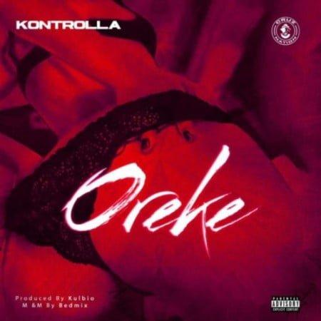 Kontrolla – Oreke mp3 download free lyrics