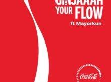 Mayorkun – Ginjaaah Your Flow (Coca Cola) mp3 download free lyrics 2021 advert