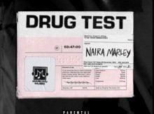 Naira Marley – Drug Test mp3 download free lyrics