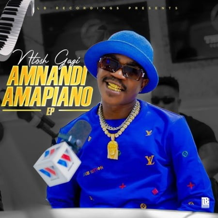 Ntosh Gazi - Amnandi Amapiano EP zip mp3 download free 2021 datafilehost zippyshare
