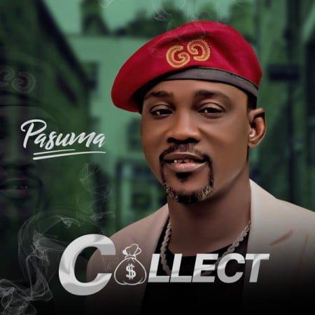 Pasuma – Collect mp3 download free lyrics