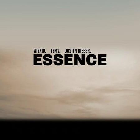 WizKid – Essence (Remix) ft. Justin Bieber & Tems mp3 download free lyrics