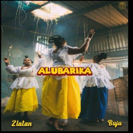 Zlatan – Alubarika ft. Buju mp3 download free lyrics