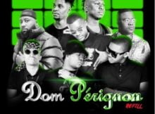DJ Mohamed & D2mza – Dom Perignon Refill ft. DJ Sumbody, Cassper Nyovest, The Lowkeys & 3TWO1 mp3 download free lyrics
