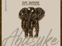 Dj Jaivane – Abasuke ft. Scotts Maphuma mp3 download free lyrics