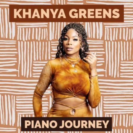Khanya Greens – Piano Journey Album zip mp3 download free 2021 datafilehost zippyshare