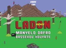 Manyelo Dafro – Ladon (Da Capo's Touch) ft. Bassekou Kouyate mp3 download free lyrics