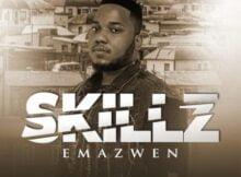 Skillz - Emazweni ft. Nkosazana & TNS mp3 download free lyrics