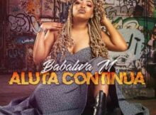 Babalwa M – Aluta Continua Album zip mp3 download free 2021 datafilehost zippyshare
