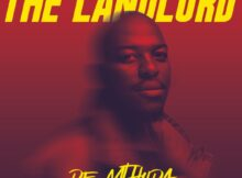 De Mthuda - The Landlord Album zip mp3 download free 2021 datafilehost zippyshare
