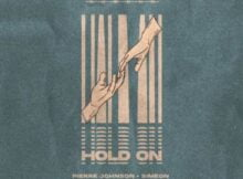 Pierre Johnson & Simeon – Hold On mp3 download free lyrics